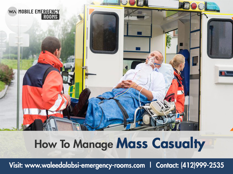 How To Manage Mass Casualty